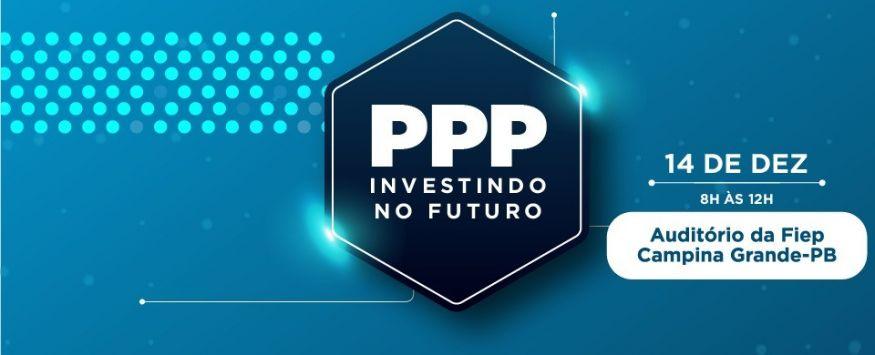 Workshop PPP - Investindo no Futuro